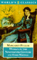 Woman In The Nineteenth Century & Other
