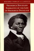 Narrative of the Life of Frederick Douglass : an American Slave (99 Edition)
