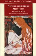 Miss Julie and Other Plays (Oxford World's Classics)