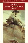 Riders of the Purple Sage (Oxford World's Classics)