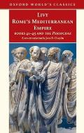 Romes Mediterranean Empire Book Forty One to Forty Five & the Periochae