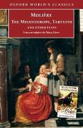 Misanthrope Tartuffe & Other Plays