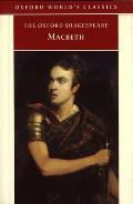 The Tragedy of Macbeth (Oxford Shakespeare)