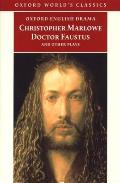 Doctor Faustus & Other Plays