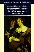Country Wife and Other Plays (96 Edition)
