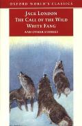 Call of the Wild White Fang & Other Stories
