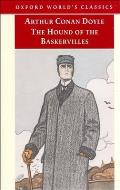 The Hound of the Baskervilles: Another Adventure of Sherlock Holmes (World's Classics) Cover