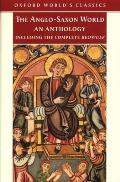 Anglo Saxon World an Anthology