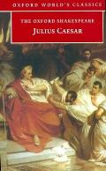 Julius Caesar (Oxford Shakespeare) (84 Edition) Cover