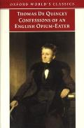 Confessions Of An English Opium Eater &