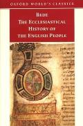 Ecclesiastical History of the English People The Greater Chronicle Bedes Letter to Egbert