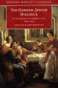 The German-Jewish Dialogue: An Anthology of Literary Texts, 1749-1993 (Oxford World's Classics)