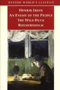 Enemy of the People The Wild Duck Rosmersholm