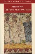 Menander the Plays and Fragments (Oxford World's Classics)