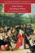 John Donne The Major Works Including Songs & Sonnets & Sermons