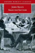 John Keats : Selected Letters (02 Edition) Cover