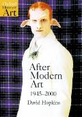 After Modern Art, 1945-2000 (Oxford History of Art)