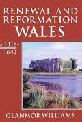 History of Wales #3: Renewal and Reformation: Wales C.1415-1642