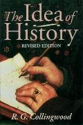 Idea of History : With Lectures, 1926-1928 (Rev 94 Edition)