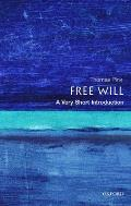 Free Will : Very Short Introduction (04 Edition)