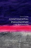 Very Short Introductions #43: Continental Philosophy: A Very Short Introduction