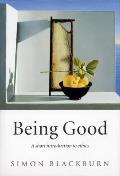 Being Good : Short Introduction To Ethics (03 Edition)