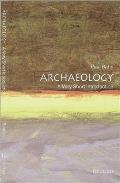 Very Short Introductions #10: Archaeology: A Very Short Introduction Cover