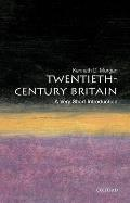 Twentieth-Century Britain: A Very Short Introduction (Very Short Introductions)