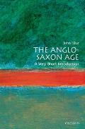 Anglo-saxon Age : Very Short Introduction (02 Edition)