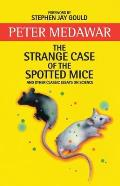 The Strange Case of the Spotted Mice
