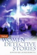 Twelve Women Detective Stories