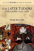 Later Tudors : England, 1547-1603 (95 Edition)