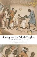 Slavery and the British Empire: From Africa To America (08 Edition)