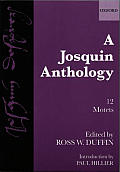 Josquin Anthology 12 Motets