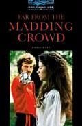 Far from the Madding Crowd: Level 5: 1,800-Word Vocabulary (Oxford Bookworms Library)