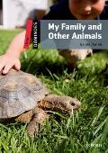 Dominoes, New Edition: Level 3: 1,000-Word Vocabulary My Family and Other Animals Cover