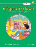 The Oxford Picture Dictionary for Kids Kids Readers: Kids Reader a Trip to Toy Town (Kids' Readers)