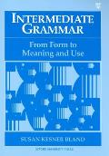 Intermediate Grammar: From Form to Meaning & Use