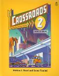 Crossroads #2: Crossroads 2: 2 Student Book