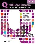Q: Skills for Success Intro Listening & Speaking Student Book with Student Access Code Card