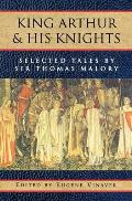 King Arthur and His Knights: Selected Tales (Galaxy Book; 434) Cover
