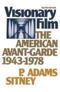 Visionary Film The American Avant Garde 1943 1978