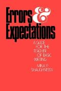 Errors and Expectations : a Guide for the Teacher of Basic Writing (77 Edition) Cover