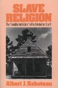 Slave Religion The Invisible Institution