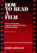 How To Read A Film Revised Edition