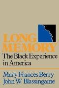 Long Memory : the Black Experience in America (82 Edition)