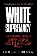 White Supremacy A Comparative Study of American & South African History