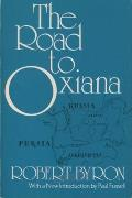 The Road to Oxiana Cover