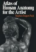 Atlas of Human Anatomy for the Artist Cover