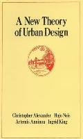 A New Theory of Urban Design